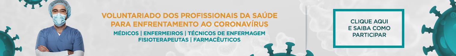 Voluntariado dos profissionais da saúde para enfrentamento ao coronavírus. Médicos,enfermeiros,técnicos em enfermagem, fisioterapeutas, farmacêuticos. Clique aqui e saiba como participar.