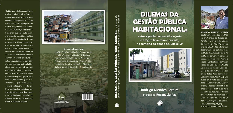 A obra é resultado do doutoramento do atual secretário de Assistência e Desenvolvimento Social