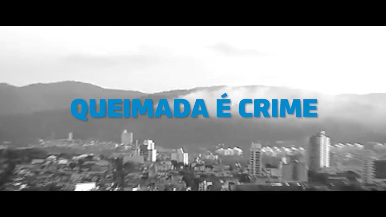 Um dos vídeos da campanha alerta para a responsabilidade judicial de quem promove queimadas