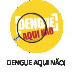 DENGUE AQUI NAO_150x150