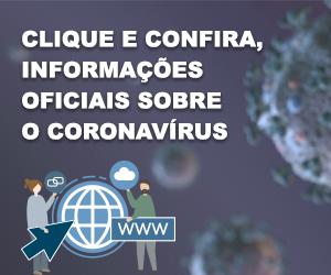 Coronavírus - clique e confira o novo portal com informações oficiais sobre o coronavírus